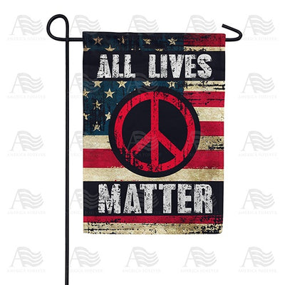 Peace and All Lives Matter Double Sided Garden Flag