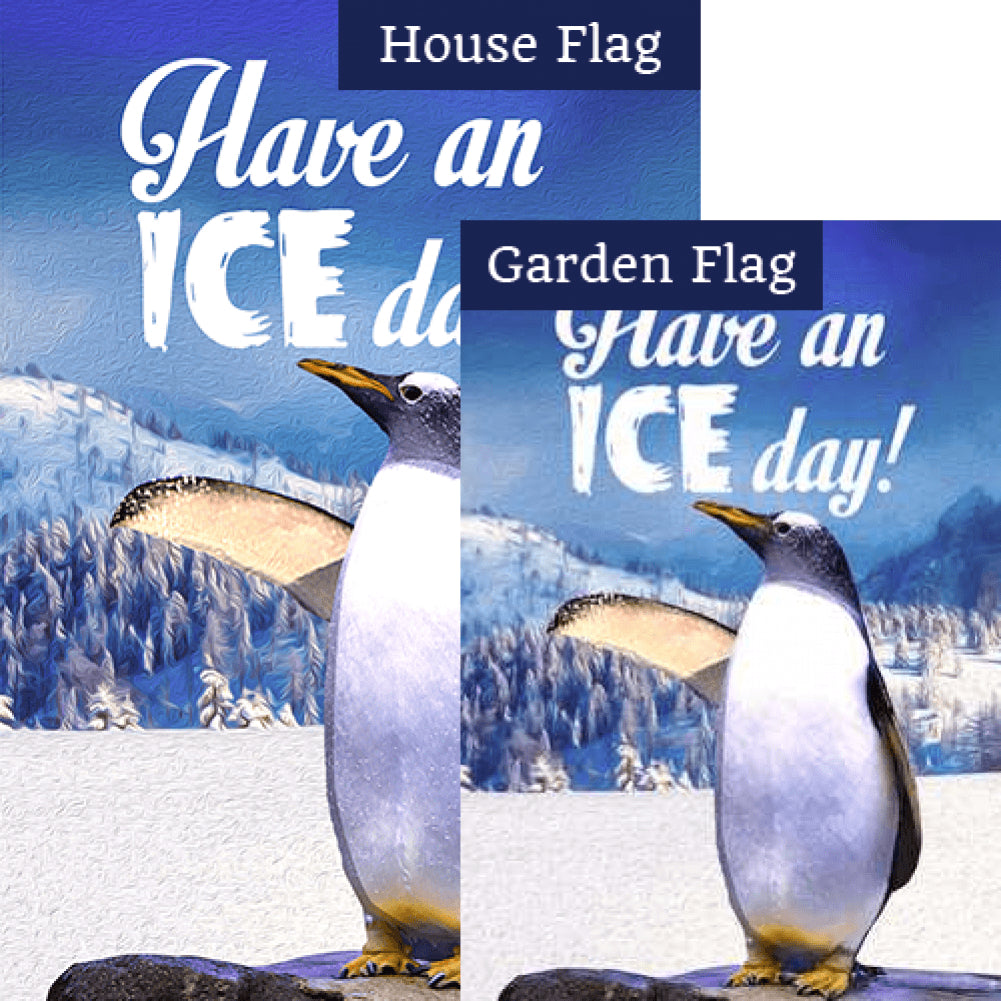 Have An Ice Day! Flags Set (2 Pieces)