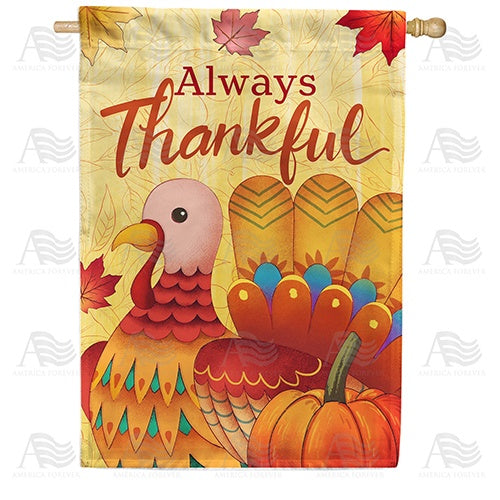 Always Thankful Turkey Double Sided House Flag