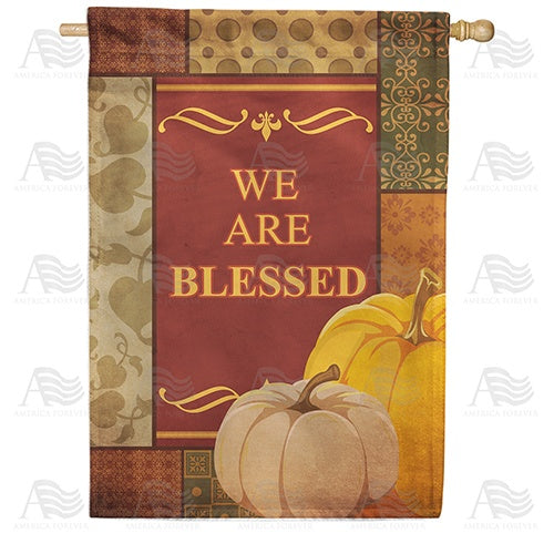 We Are Blessed Double Sided House Flag