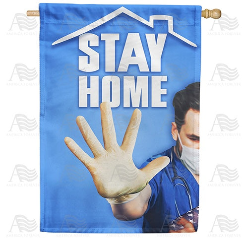Stay Home, Save Lives Double Sided House Flag