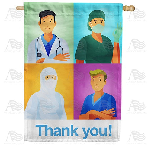Thank You Medical Heroes Double Sided House Flag