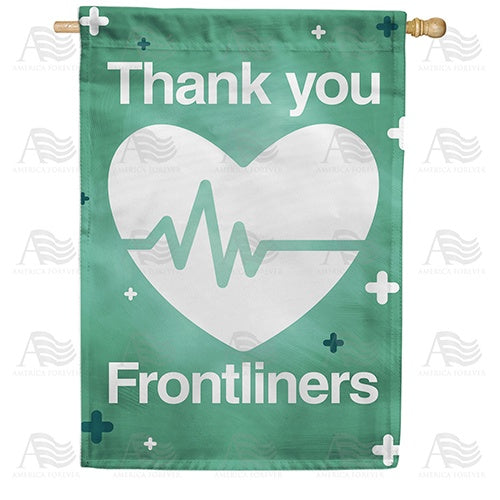 Thank You Frontliners Double Sided House Flag