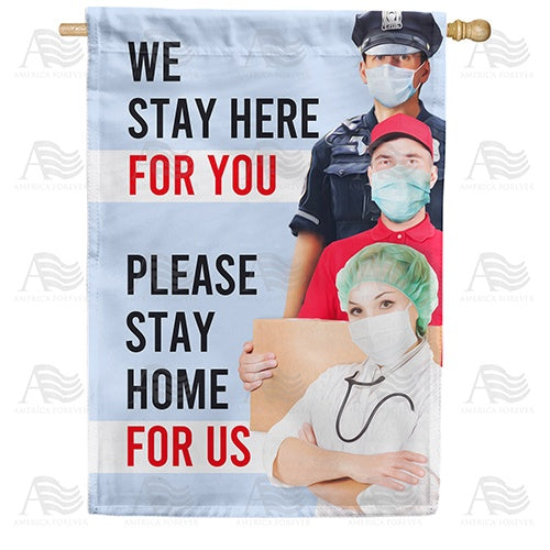 Help Us By Staying Home Double Sided House Flag