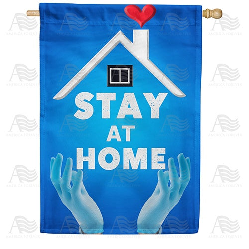 Stop Virus, Stay Home Double Sided House Flag