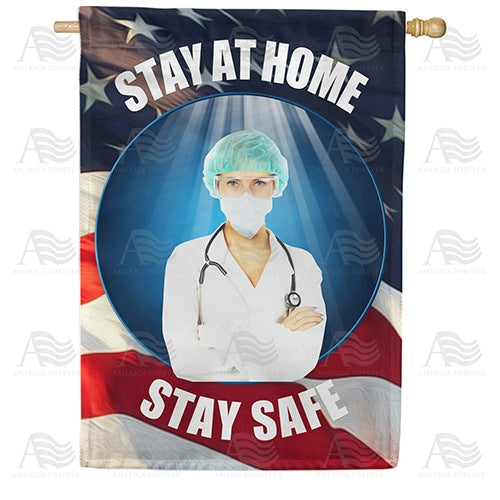 Doctor's Orders Stay At Home Double Sided House Flag