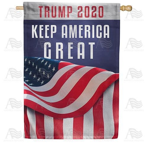 Trump 2020 - Keep America Great Double Sided House Flag