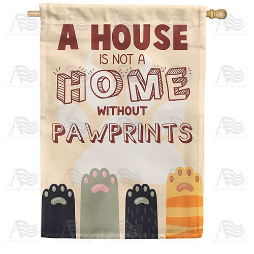 Paw Prints Prevail! Double Sided House Flag