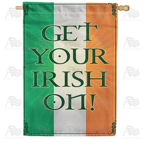Get Your Irish On! Double Sided House Flag