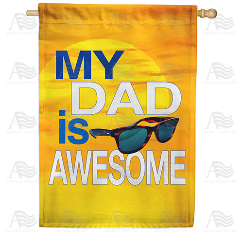 Awesome Dad Double Sided House Flag