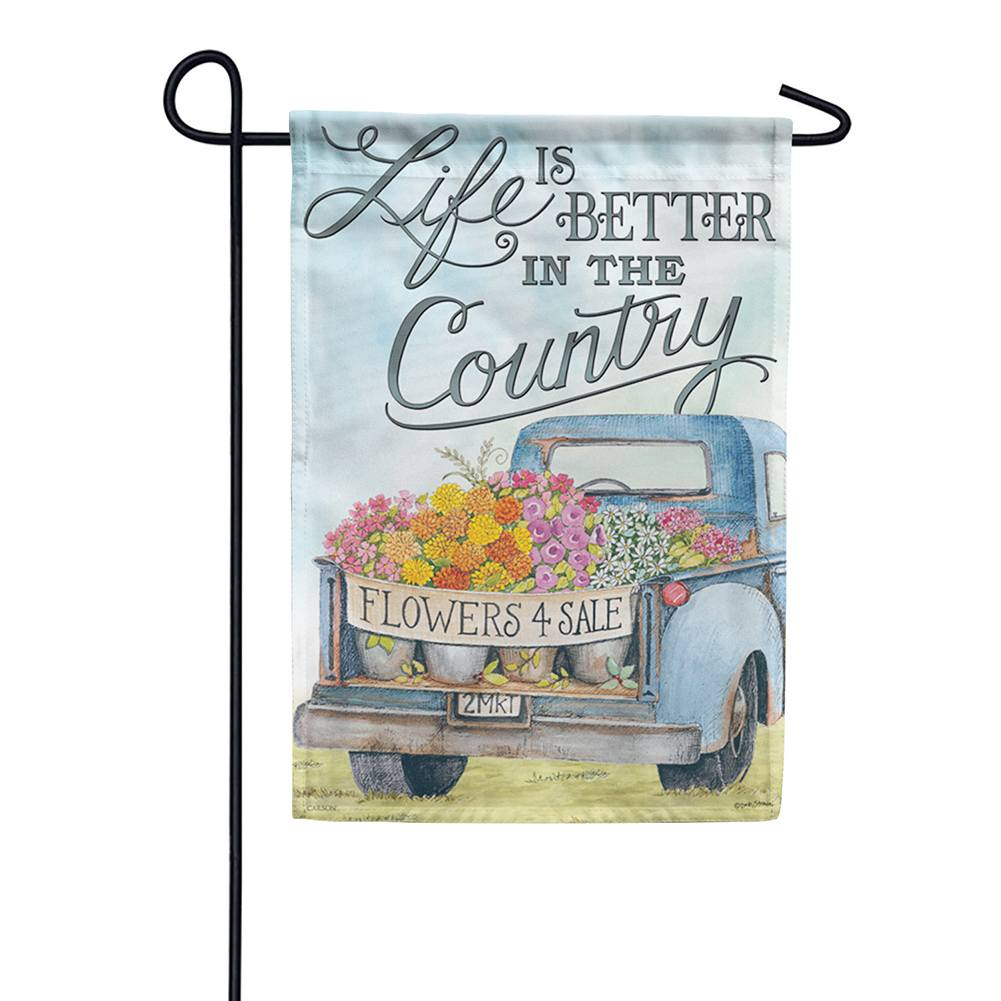 Life Is Better In The Country Double Sided Garden Flag
