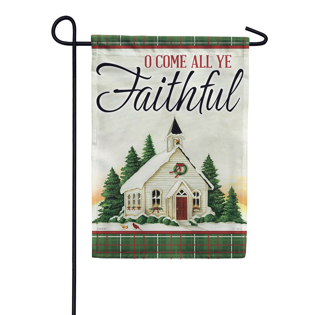 All Ye Faithful Garden Flag