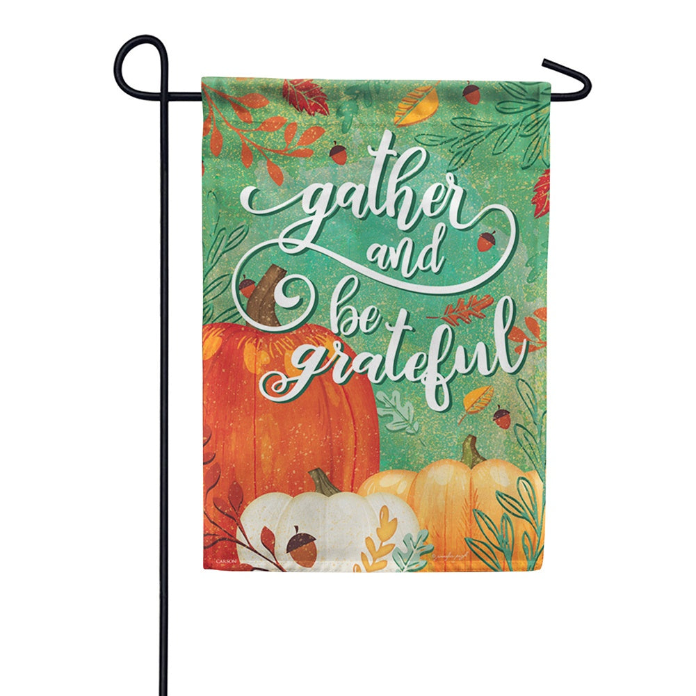 Gather & Be Grateful Garden Flag
