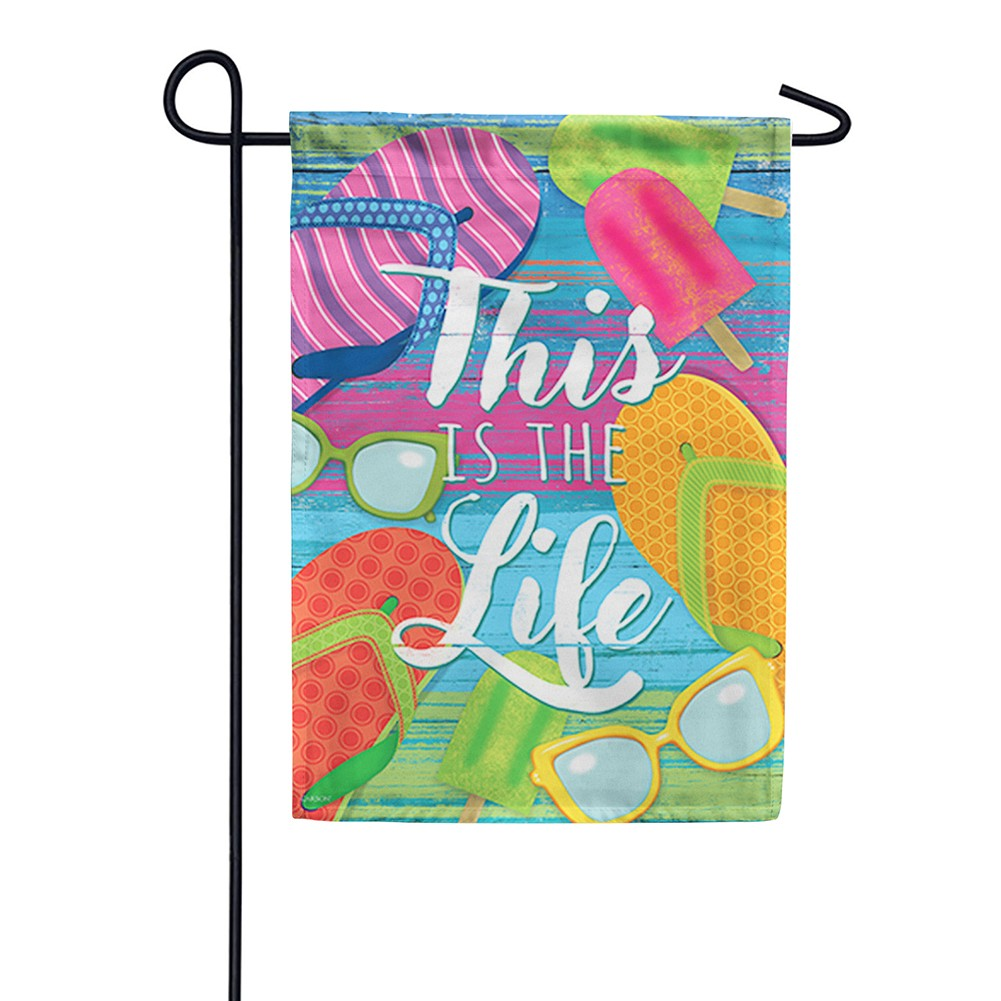 This Is The Life Double Sided Garden Flag