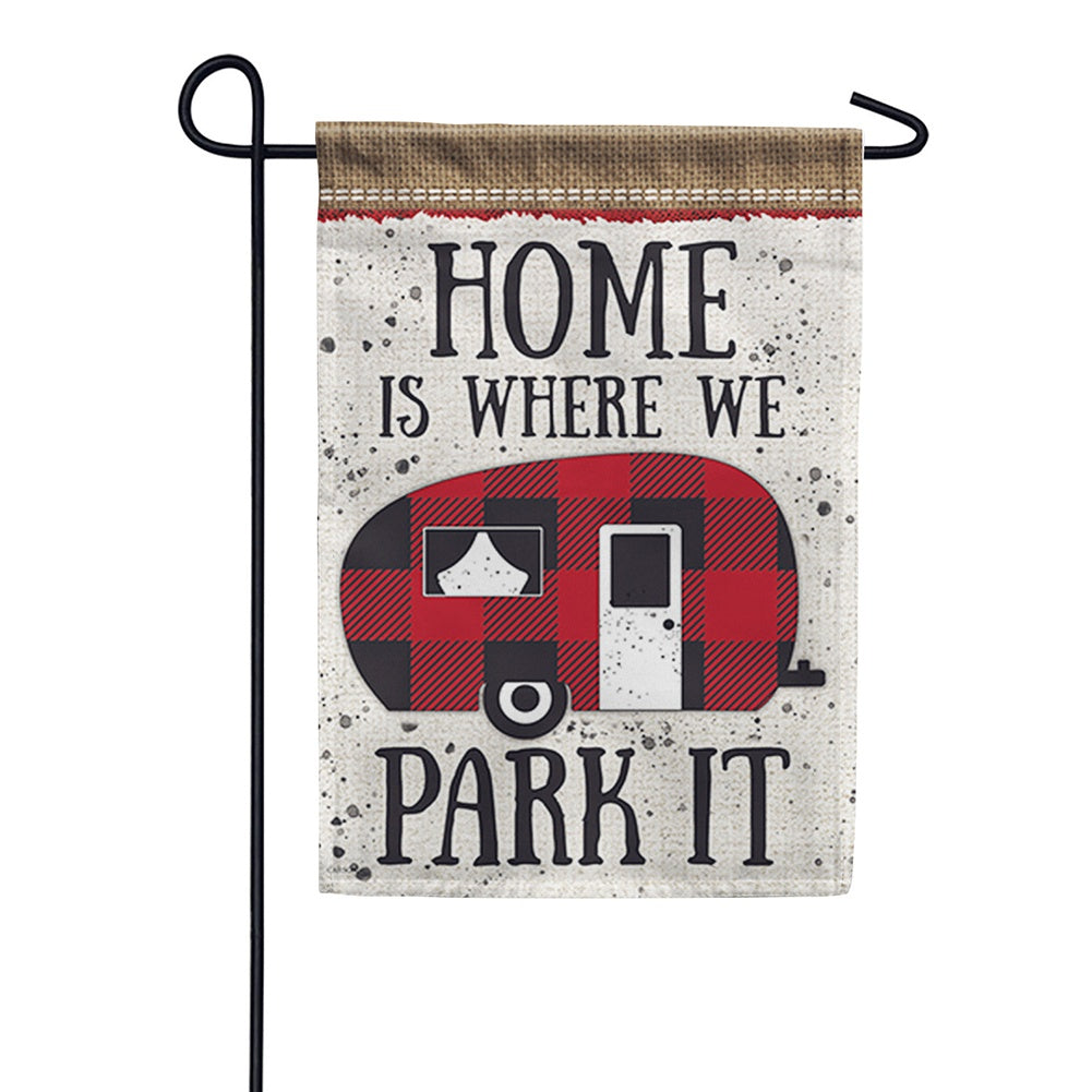 Where We Park It Double Sided Garden Flag