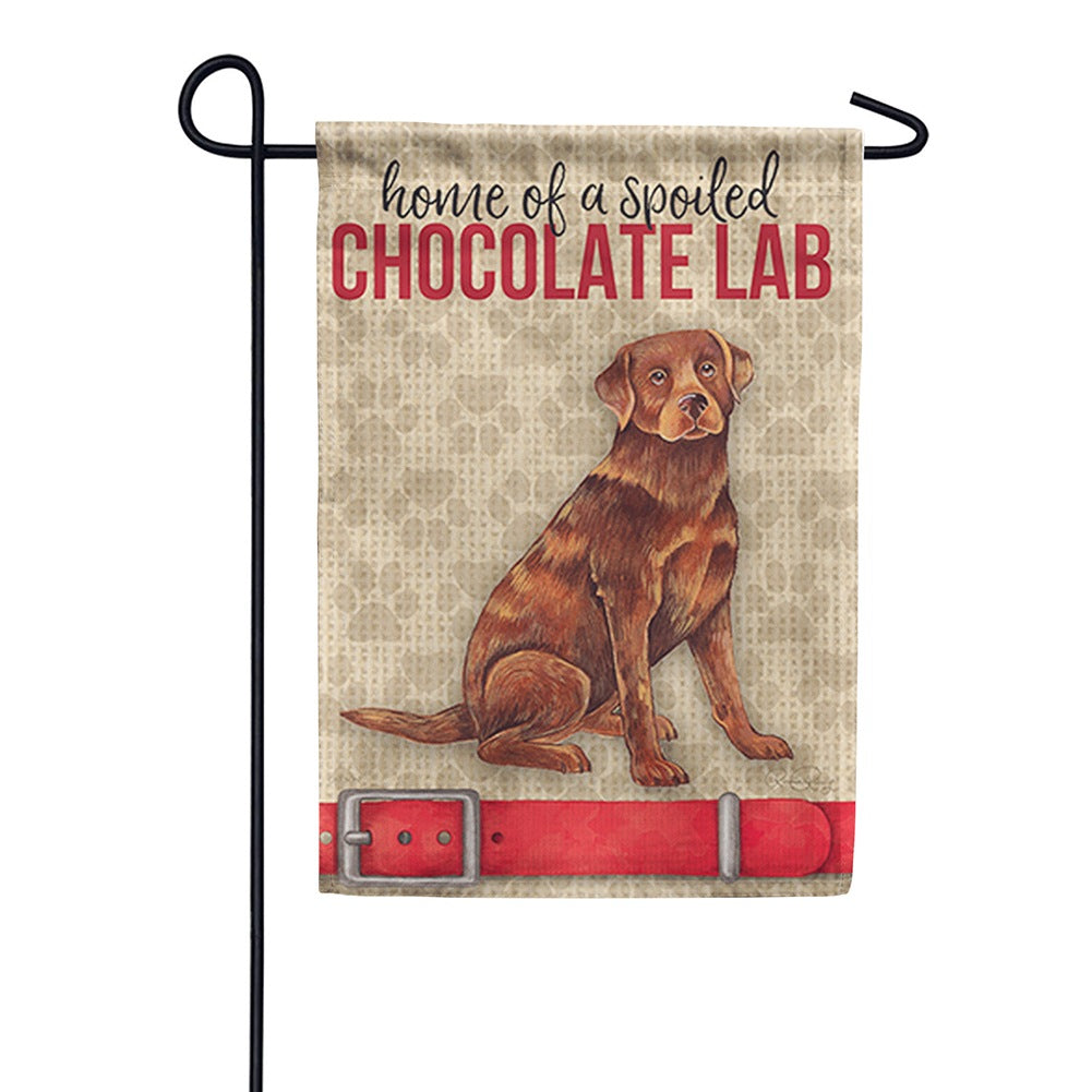 Spoiled Chocolate Lab Garden Flag