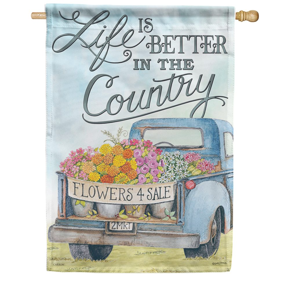 Life Is Better In The Country Double Sided House Flag