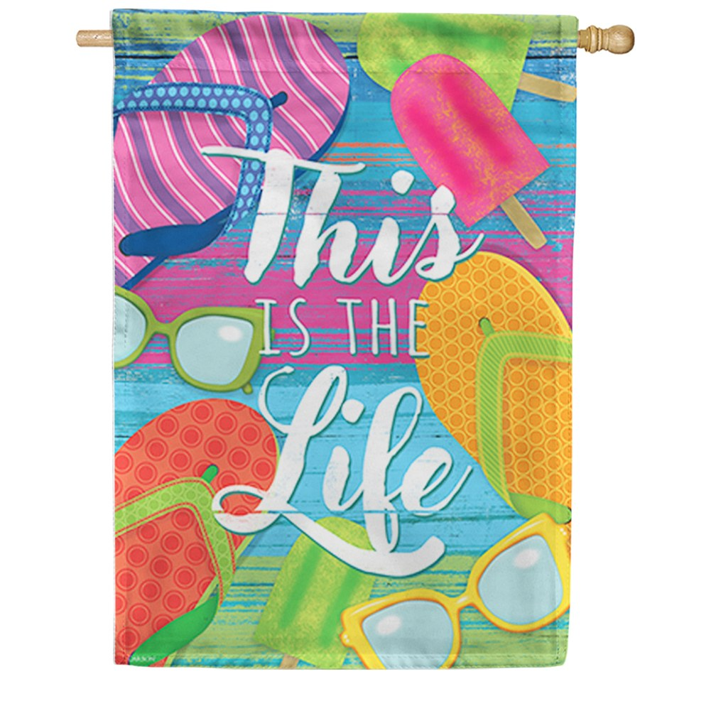 This Is The Life Double Sided House Flag