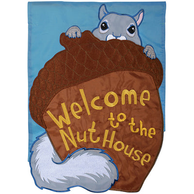 Welcome to the Nuthouse Appliqued Garden Flag