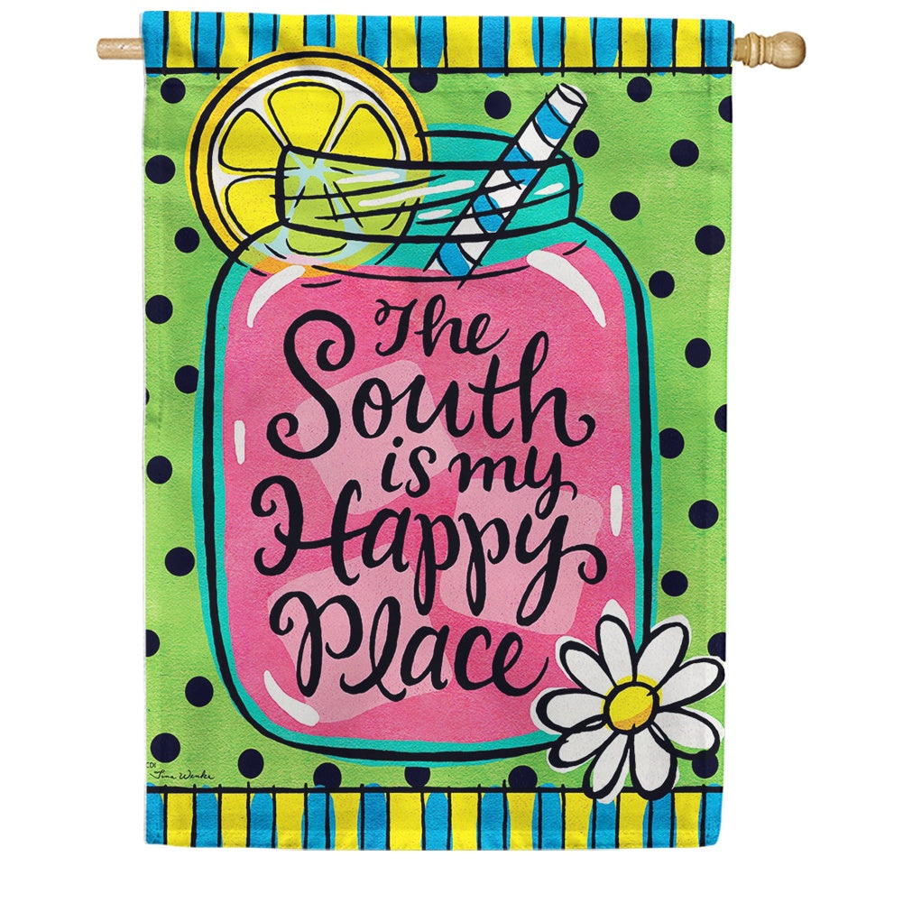 The South is My Happy Place Double Sided House Flag