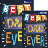 Best Dad Ever Double Sided Flags Set (2 Pieces)