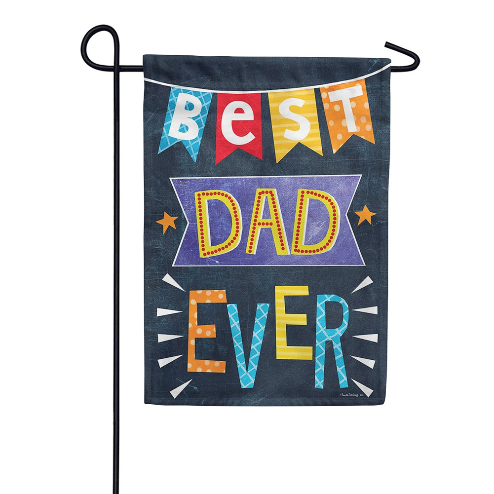 Best Dad Ever Double Sided Garden Flag