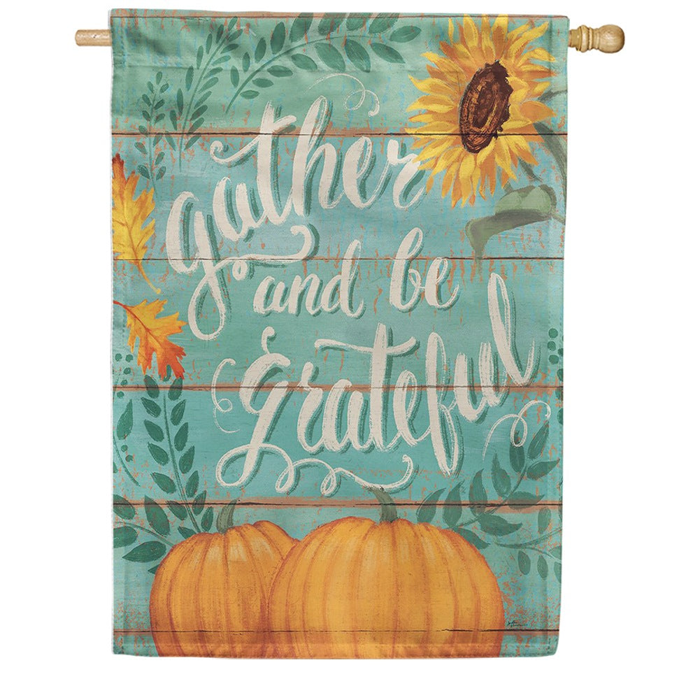 Gather And Be Grateful Double Sided House Flag