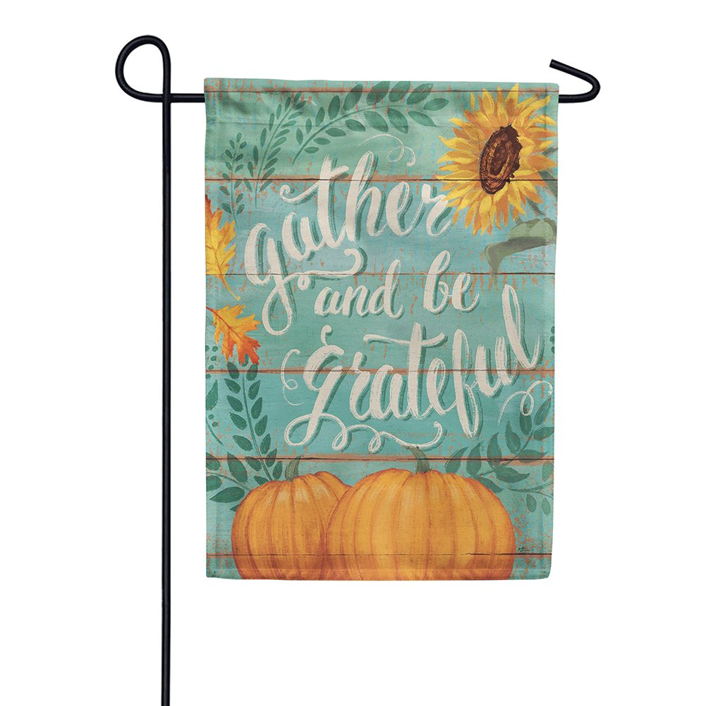 Gather And Be Grateful Double Sided Garden Flag