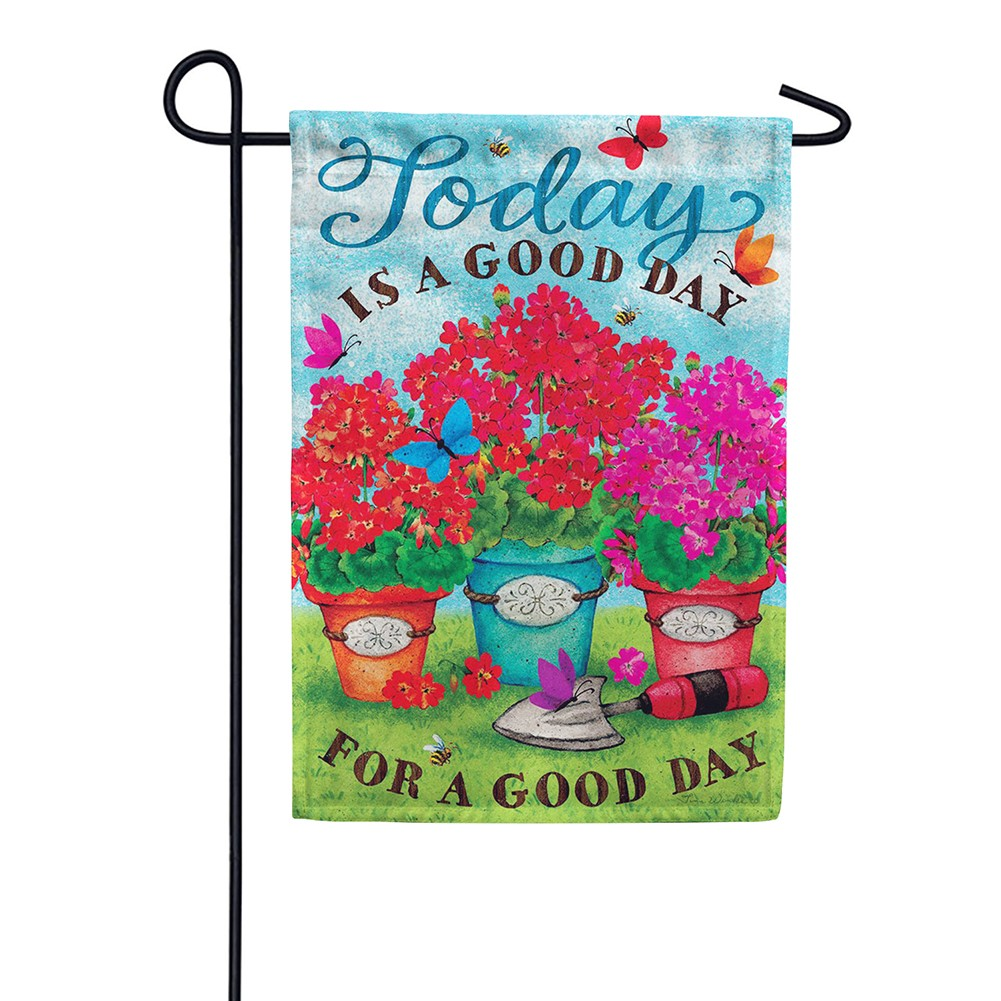 Good Day Double Sided Garden Flag