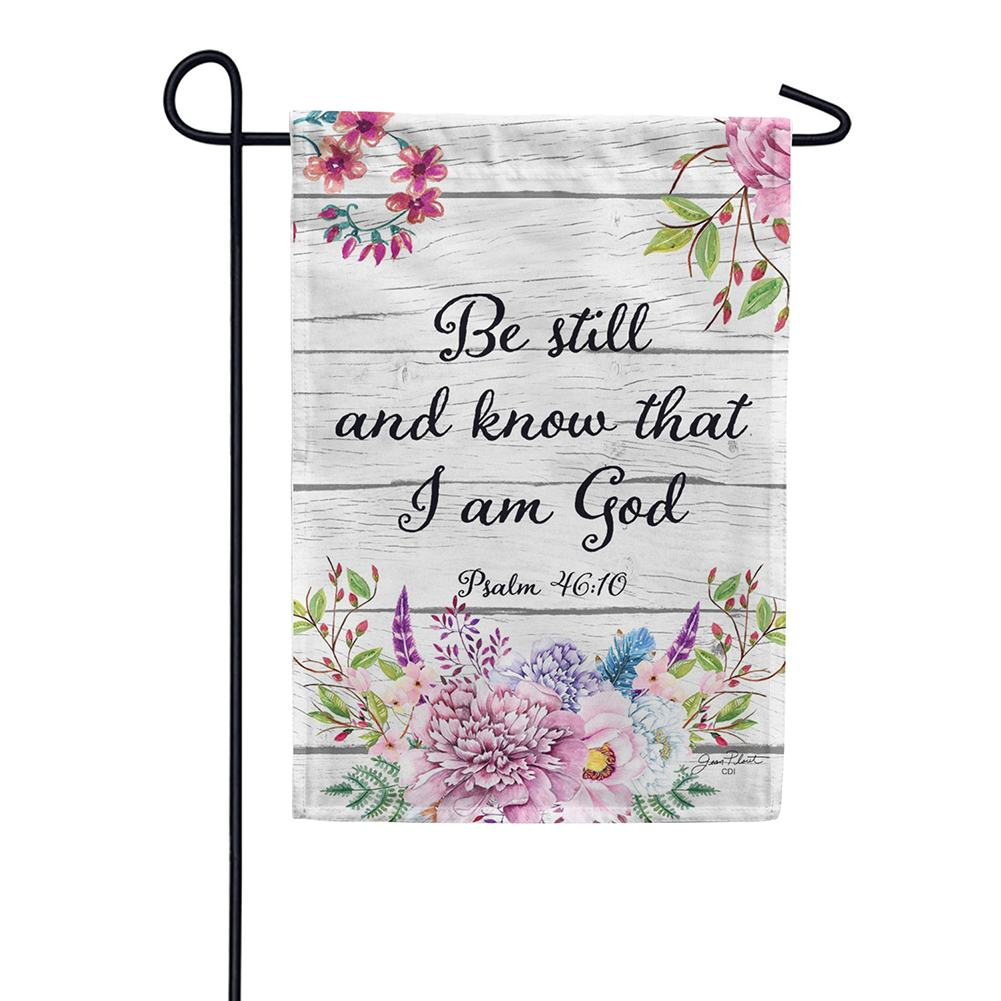 Be Still Double Sided Garden Flag