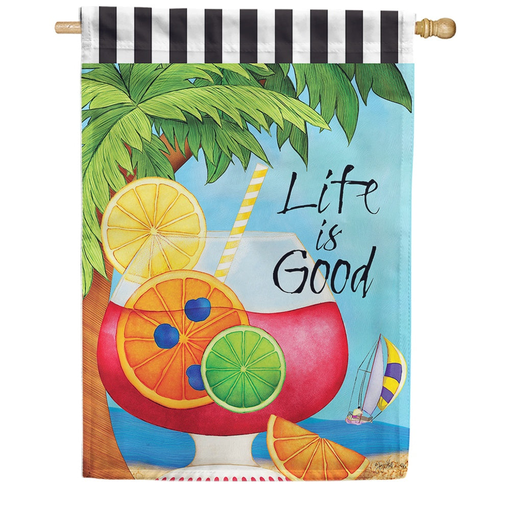 Life is Good Double Sided House Flag