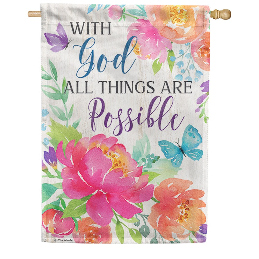 With God All Things Are Possible Double Sided House Flag