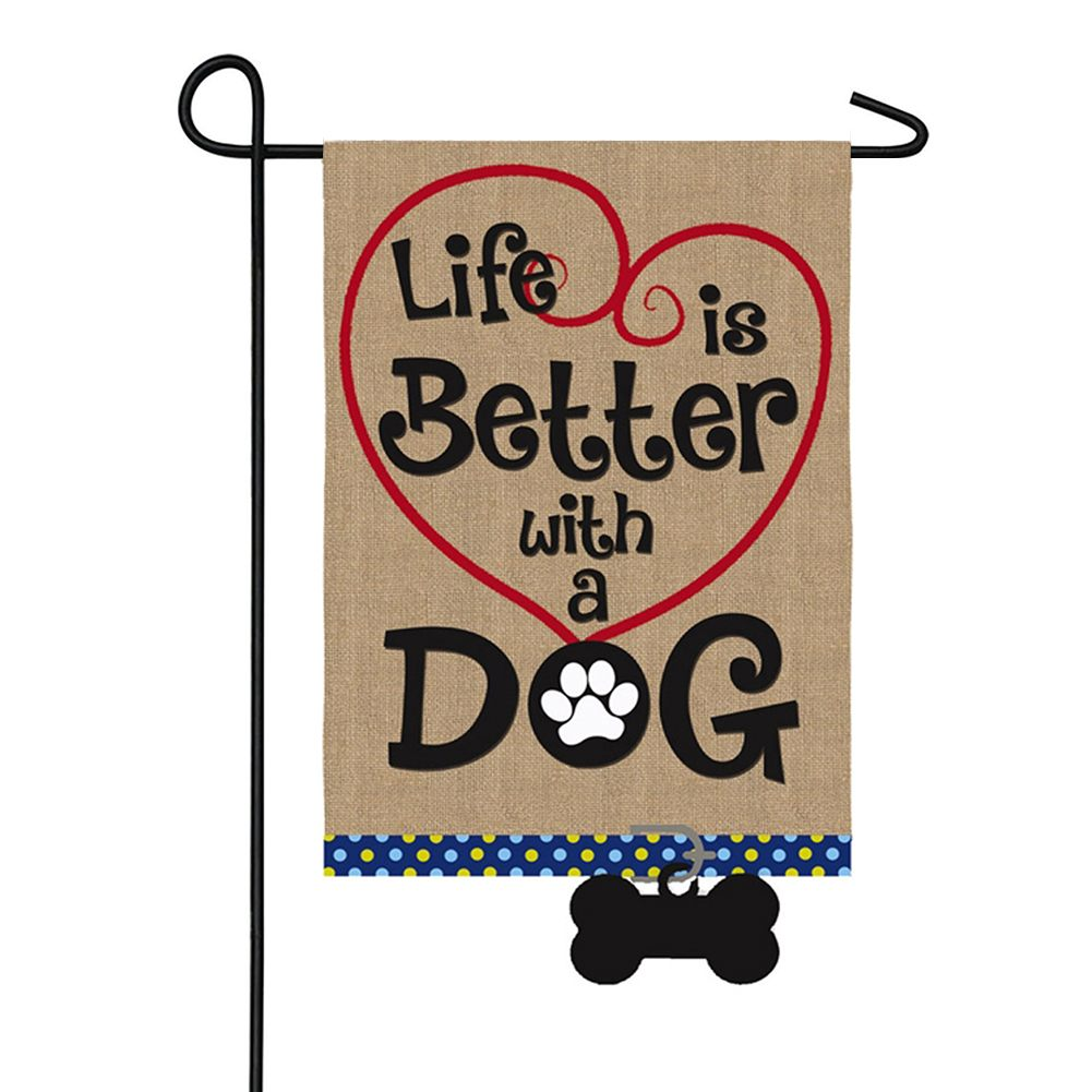Life Is Better With A Dog Burlap Double Sided Garden Flag
