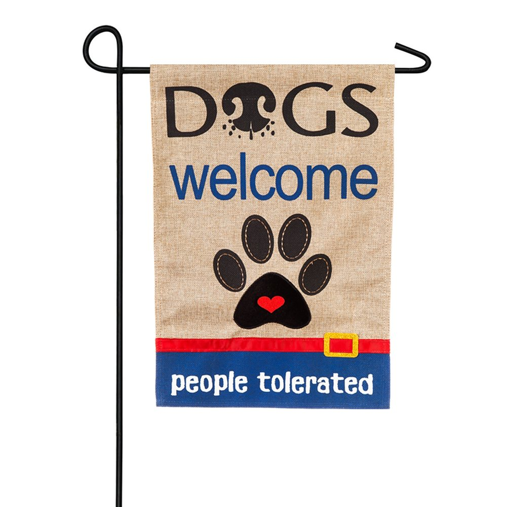 Dogs Welcome People Tolerated Burlap Garden Flag