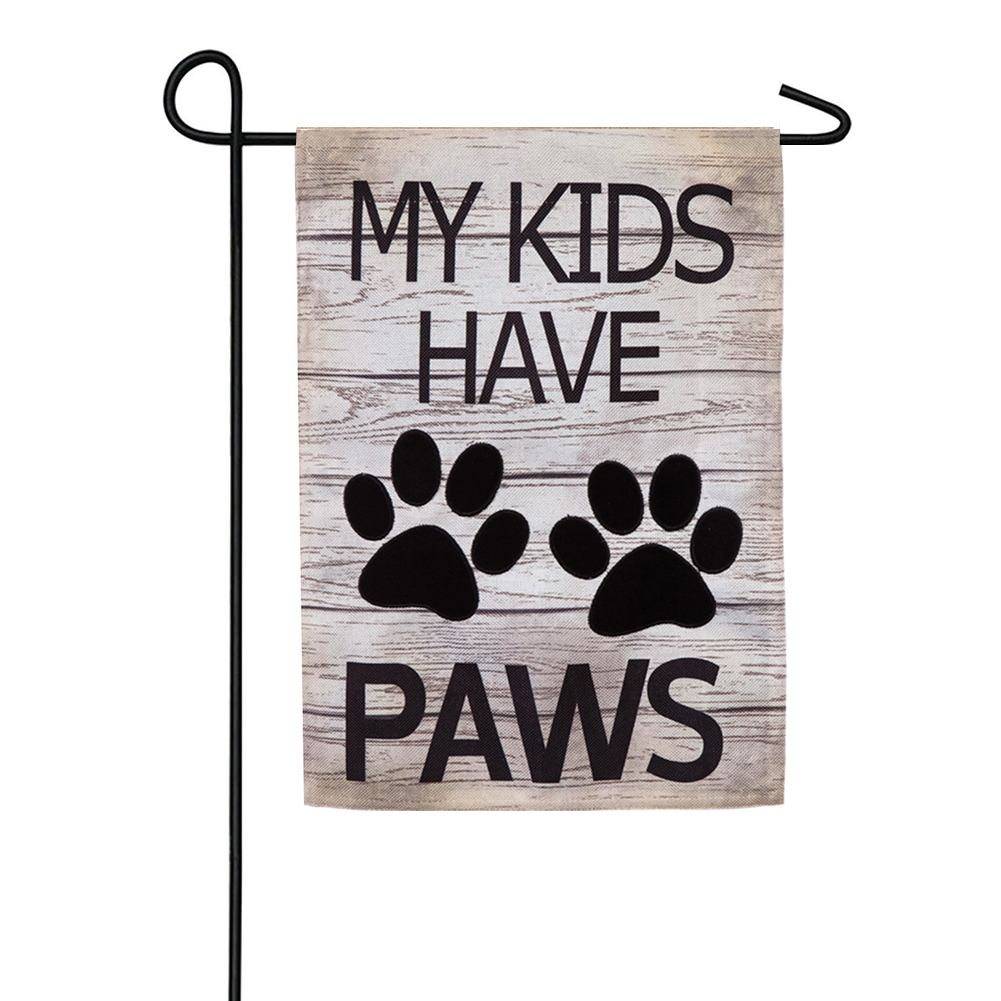My Kids Have Paws Burlap Garden Flag