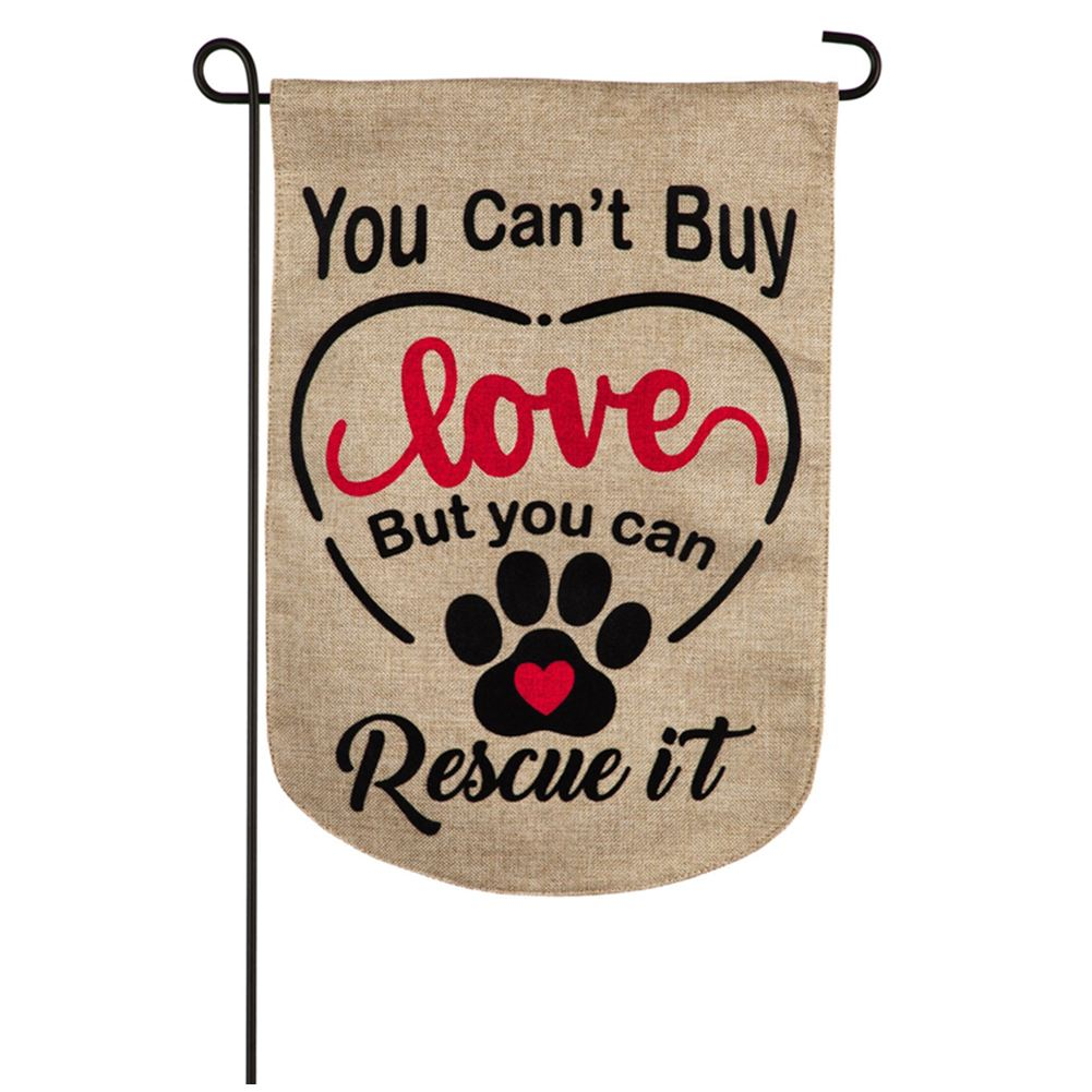 You Can't Buy Love Burlap Garden Flag
