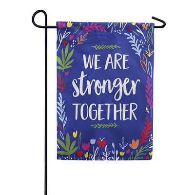 Stronger Together Textured Double Sided Garden Flag