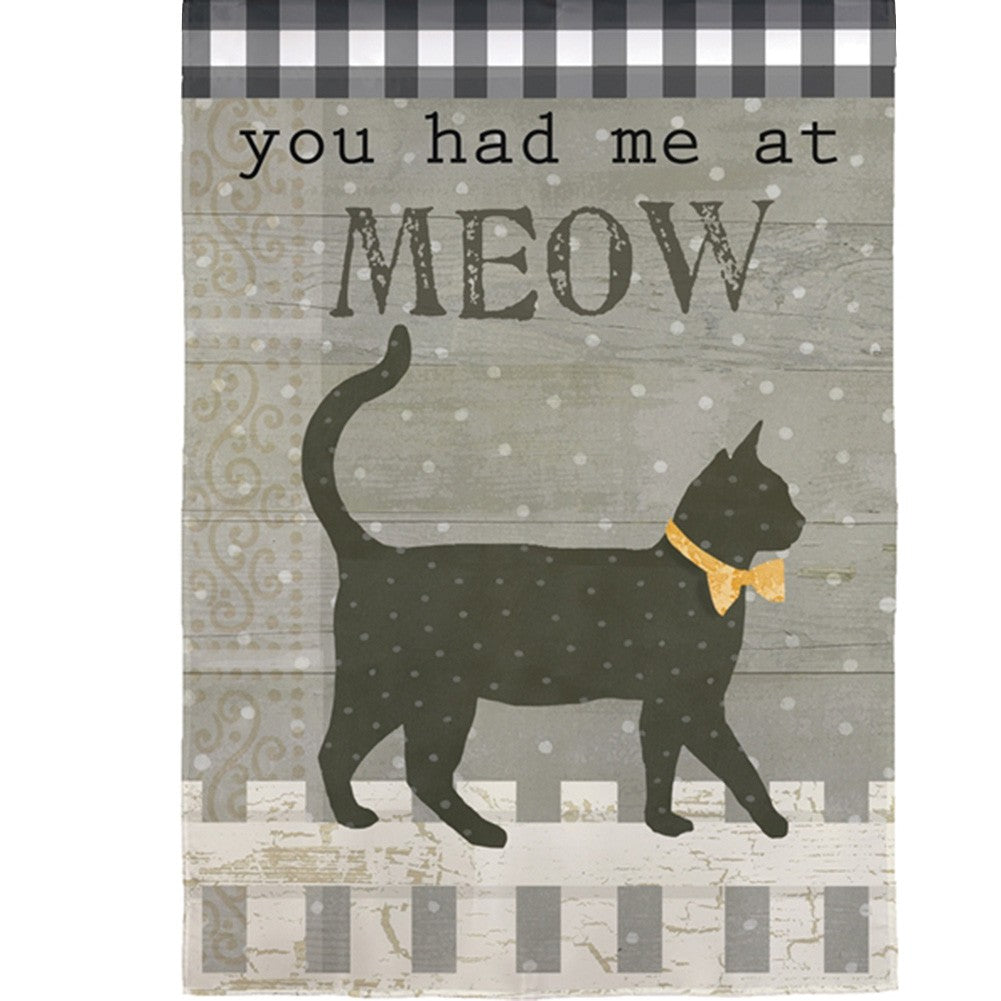 You Had Me at Meow Double Sided Garden Flag