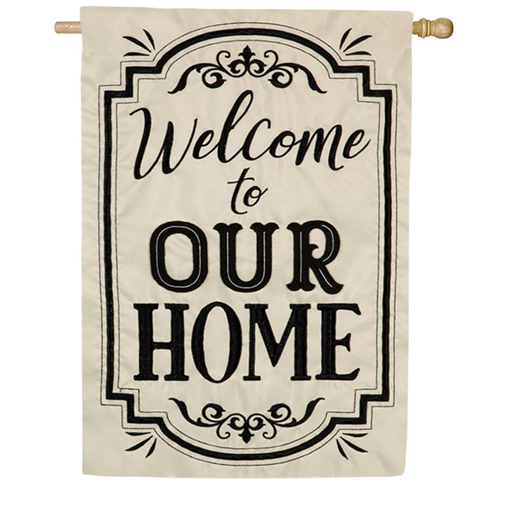 Welcome to Our Home Double Appliqued House Flag