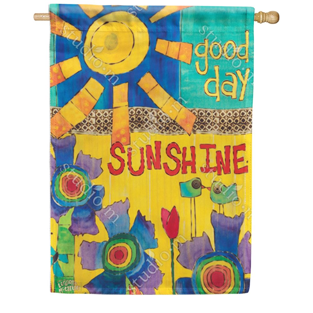 Good Day Sunshine Double Sided House Flag