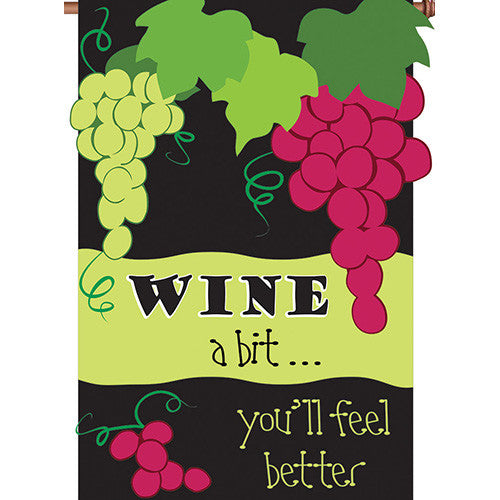 Wine A Bit Double Appliqued House Flag