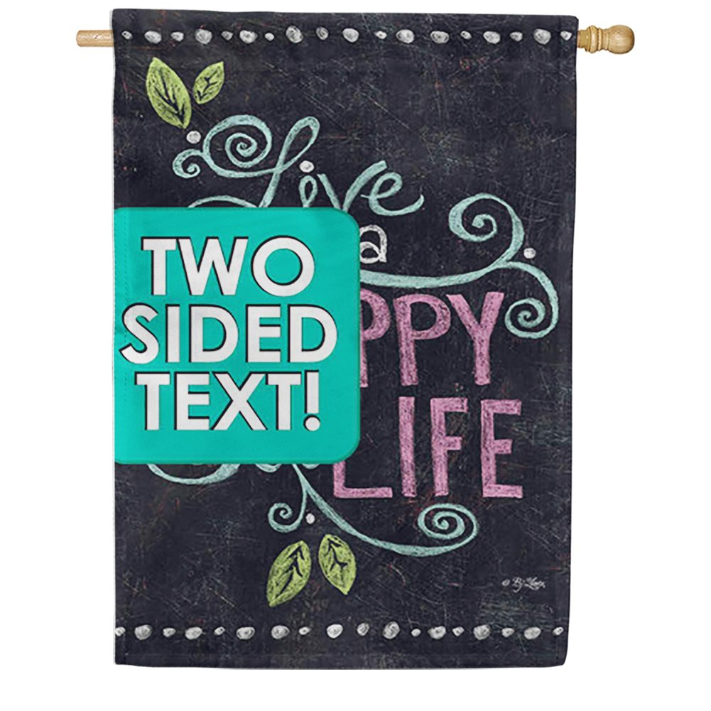 Happy Life Chalkboard Double Sided House Flag