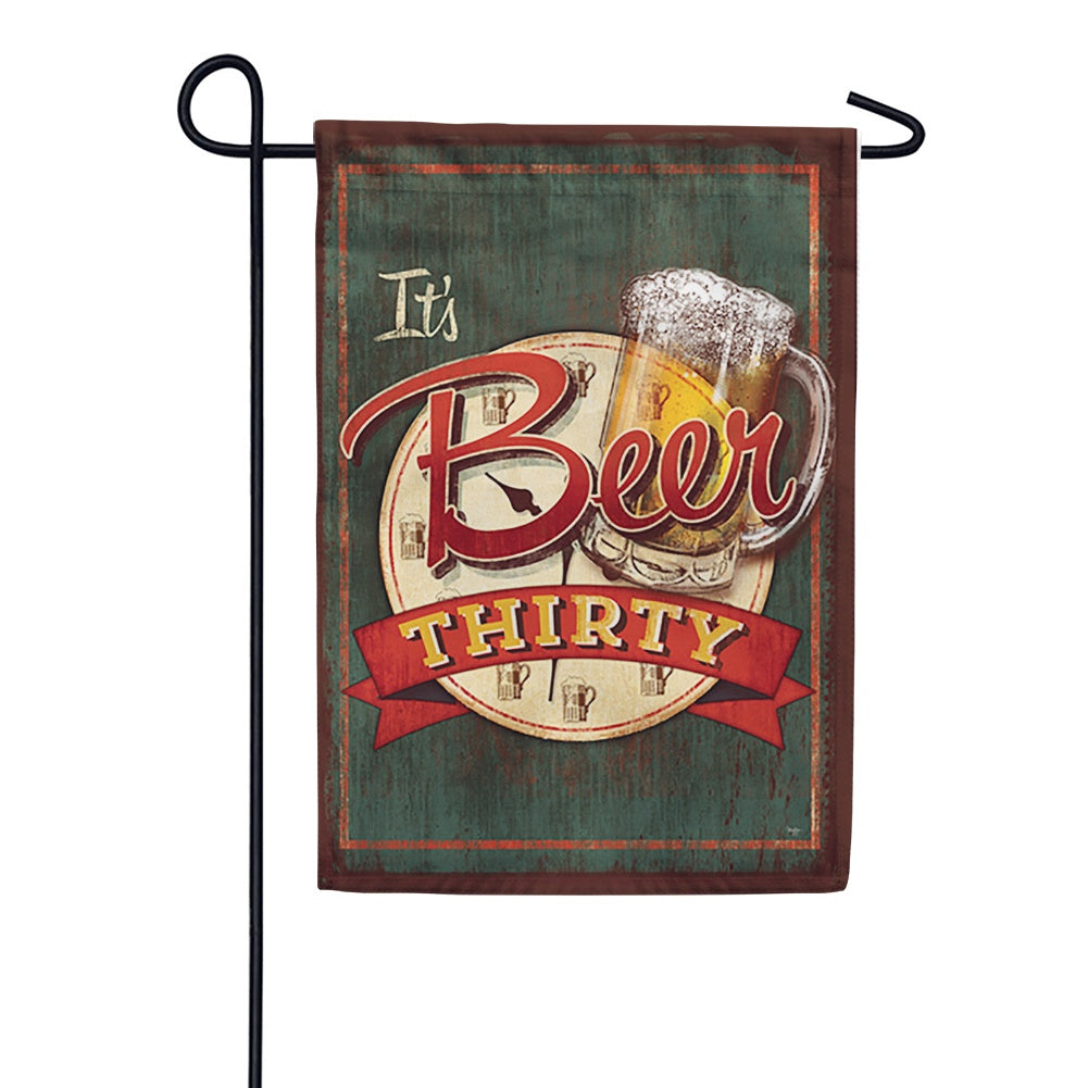 It's Beer Thirty Garden Flag