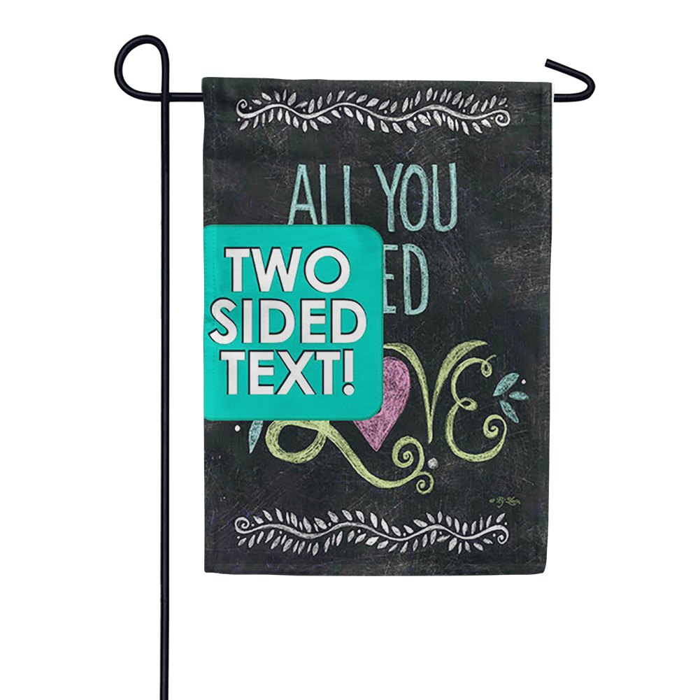 All You Need Is Love Chalkboard Double Sided Garden Flag
