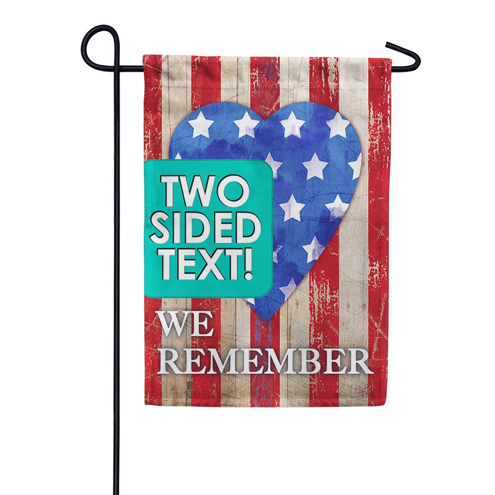 We Remember Our Heroes Double Sided Garden Flag