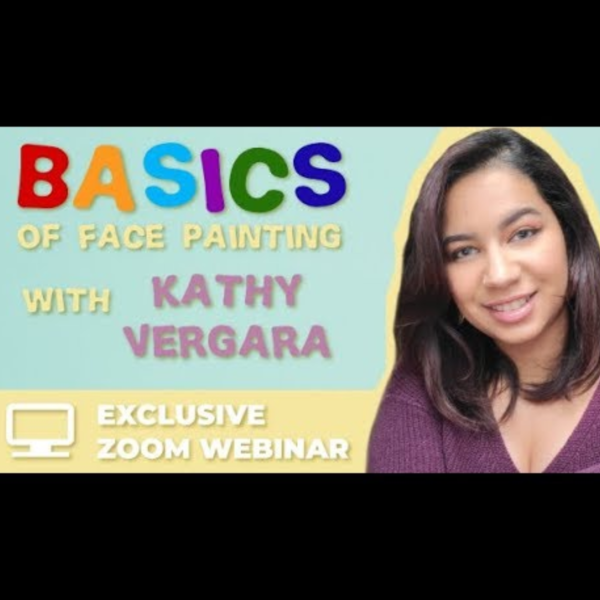 Webinar: Basics of Face Painting With Kathy Vergara