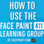 How to Use the FacePaint.com 411 Learning Center