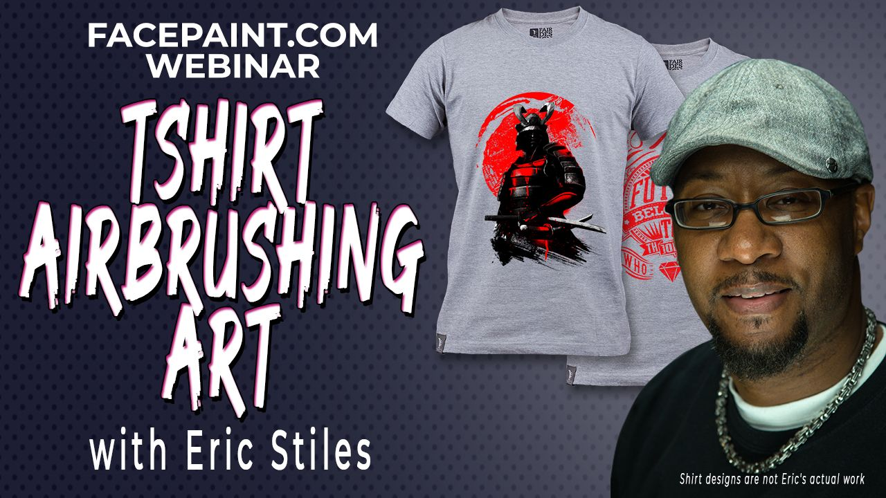Webinar: T-Shirt Airbrushing Art with Eric Stiles