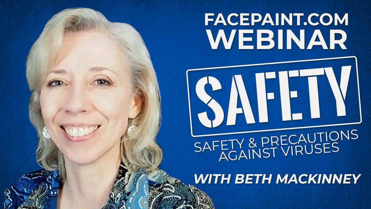 Webinar: COVID-19 Face Paint Safety Measures with Beth MacKinney