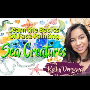 Webinar: How to Face Paint Sea Creatures With Kathy Vergara